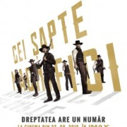 """Cei șapte magnifici / The Magnificent Seven"", un western visceral despre dreptate"