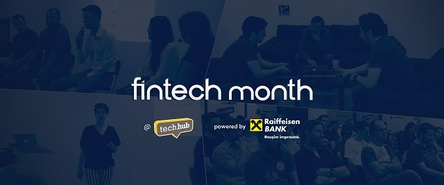 Septembrie, luna fintech la TechHub Bucharest