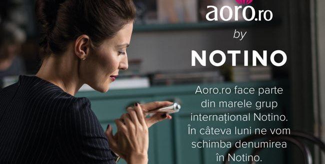 Aoro își va schimba denumirea în NOTINO.Gabriela Lungu,noul Global CMO!