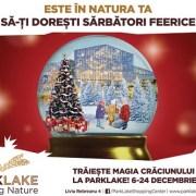 ParkLake Shopping Center celebrează magia Crăciunului în mijlocul naturii