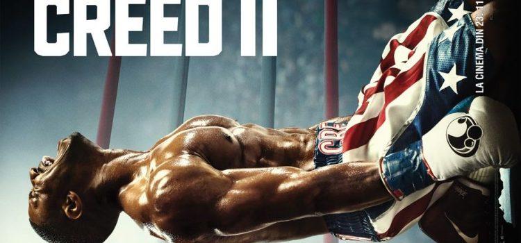 """""""Creed II"""", o nouă confruntare dramatică pe ringul de box"""