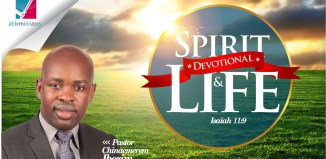 Chinaemerem Ibezim, Chinaemerem Ibezim devotional, Spirit and Life Devotional