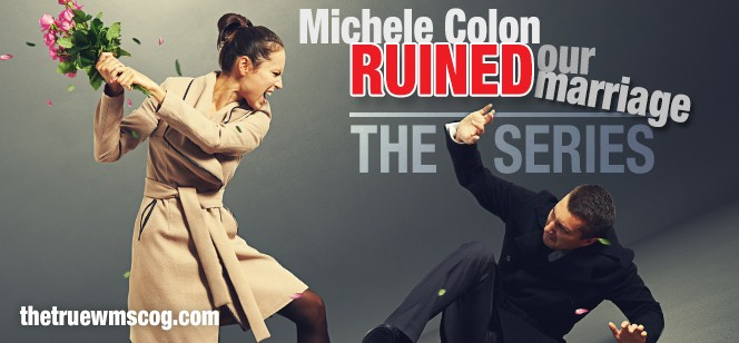 Michele Colon Ruined Our Marriage. The untold story of Michele's ex-husband and the truth about their membership in the World Mission Society Church of God.