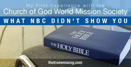 My First Experience with the Church of God World Mission Society