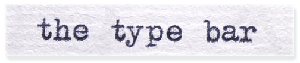 The Type Bar Logo hand Typed Letters