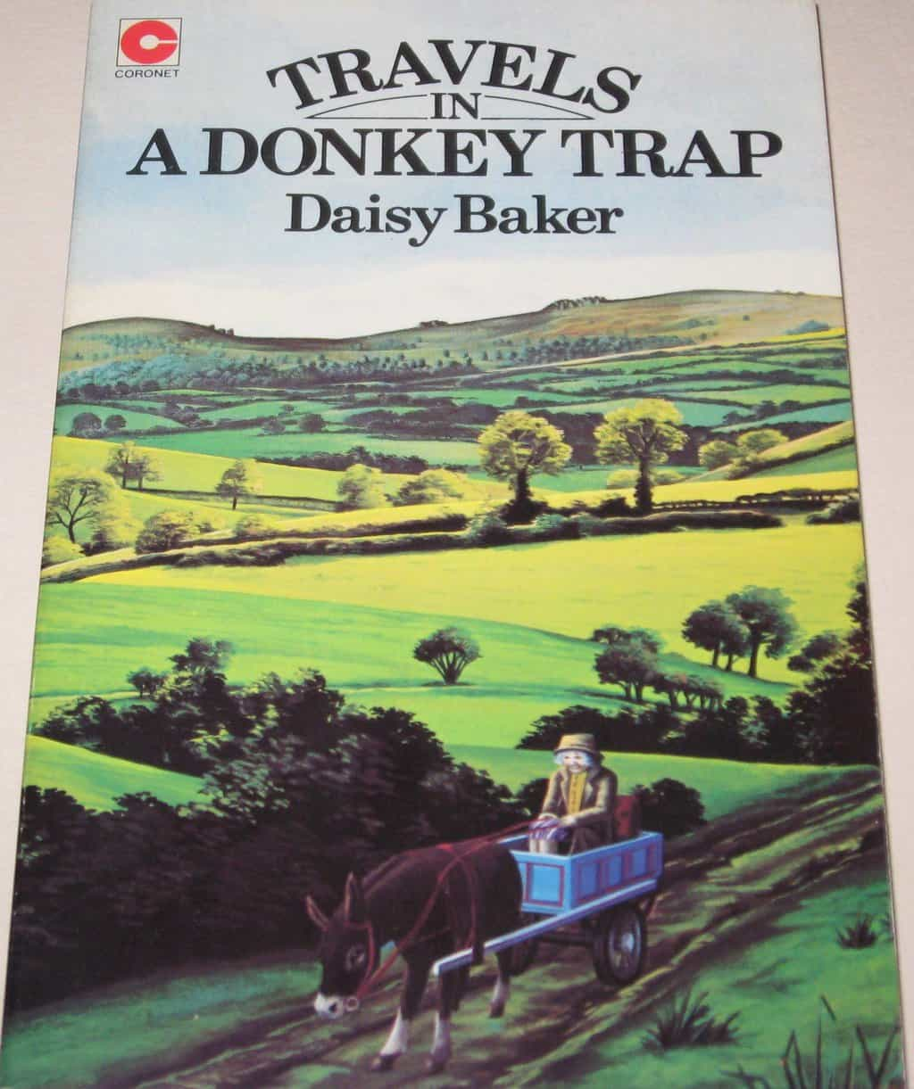Travels in a Donkey Trap by Daisy Baker: