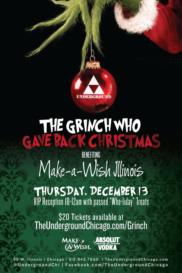 The Grinch Who Gave Back Christmas The Underground Chicago