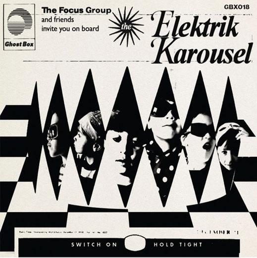 The Focus Group - Elektrik Karousel