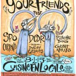 Freakin' Weekend: Your Friends Fest at Cuisine en Locale