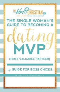 The Single Woman's Guide to Becoming a Dating MVP
