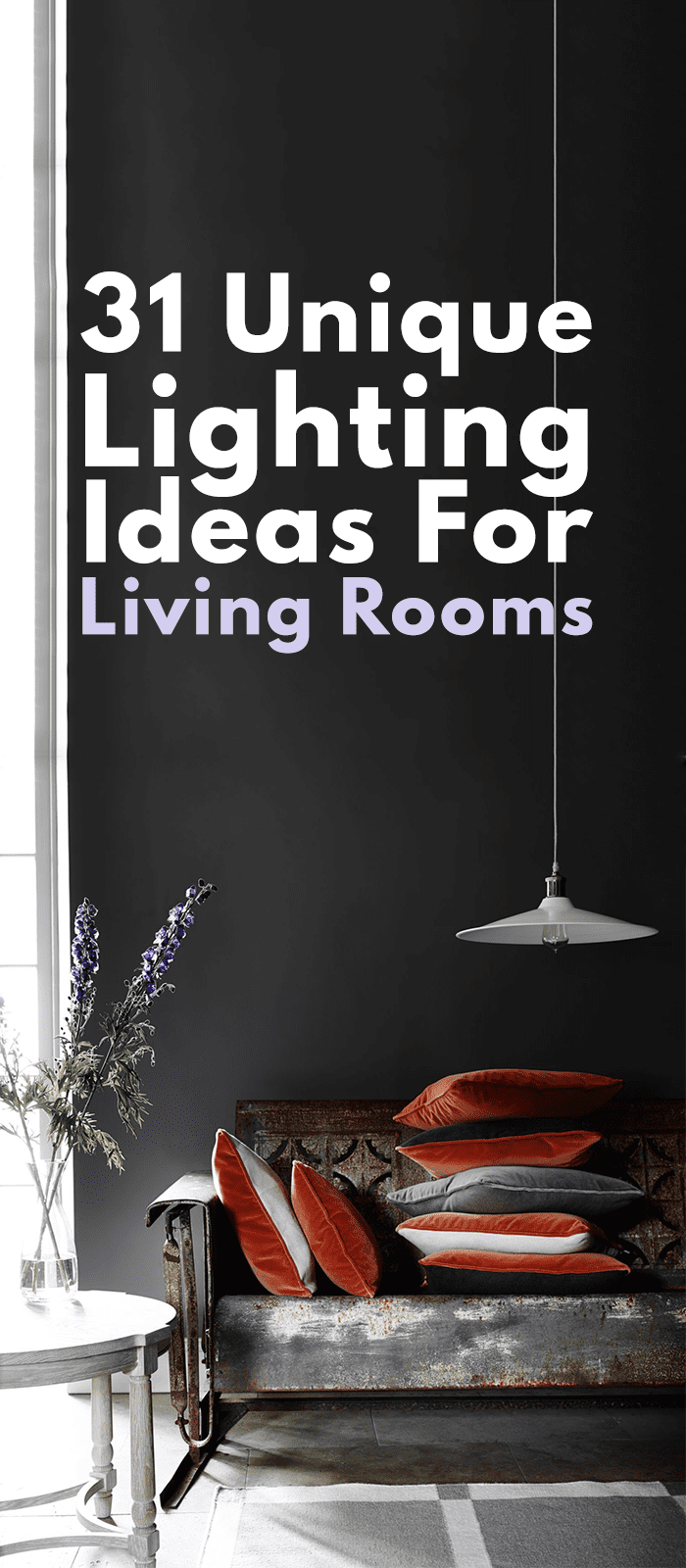 Unique Lighting Ideas For Living Rooms.