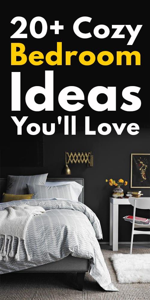 20+ Cozy Bedroom Ideas You'll Love