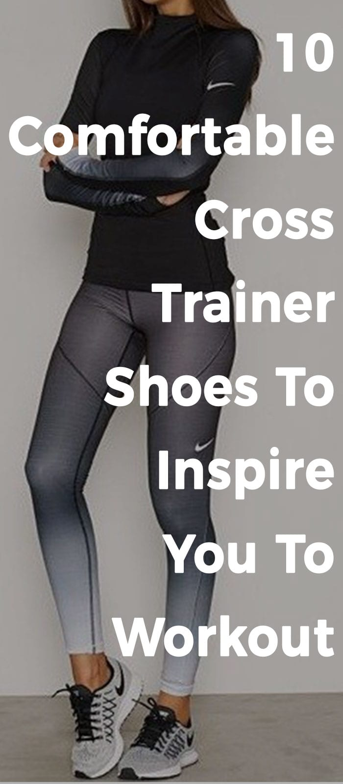 10 Comfortable Cross Trainer Shoes To Inspire You To Workout10 Comfortable Cross Trainer Shoes To Inspire You To Workout