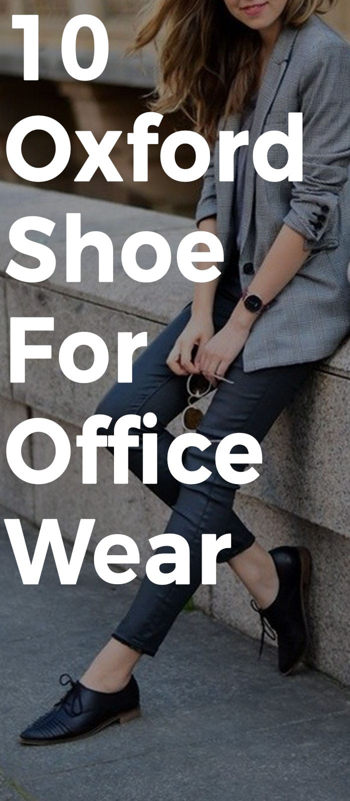 10 Oxford Shoes Styles That Goes Perfectly With Your Office Wear