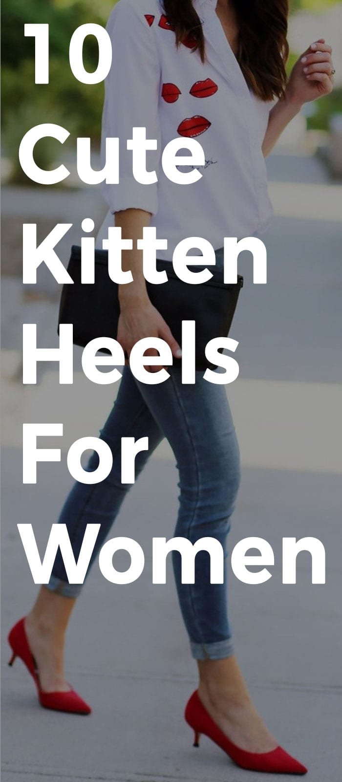 Cute Kitten Heels That You Can Pair With Any Outfits