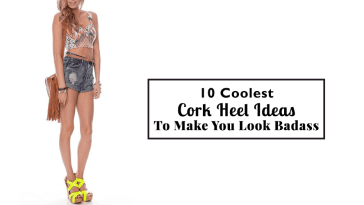 10 Coolest Cork Heel Ideas To Make You Look Badass3