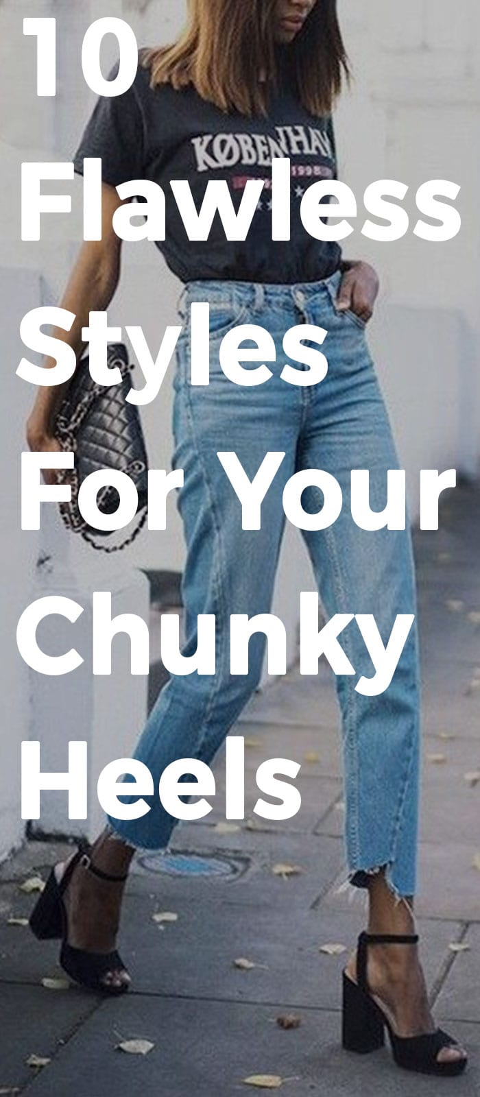 10 Flawless Styles For Your Chunky Heels.