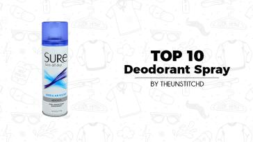 Top 10 Best Deodorant Spray for Women