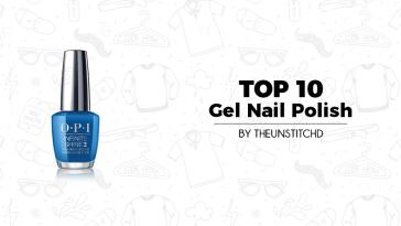 Top 10 Best Gel Nail Polish for Women