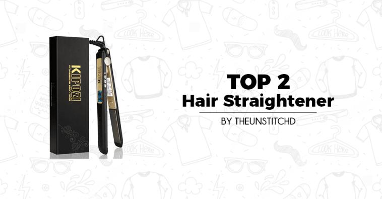 Top 2 Best Hair Straightener for Women