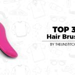 Top 3 Best Hair Brush for Women