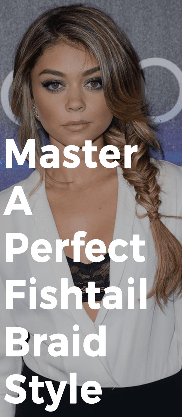 Master A Perfect Fishtail Braid
