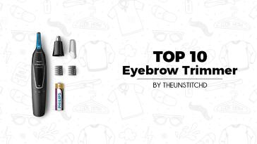 Top 10 Best Eyebrow Trimmer for Women