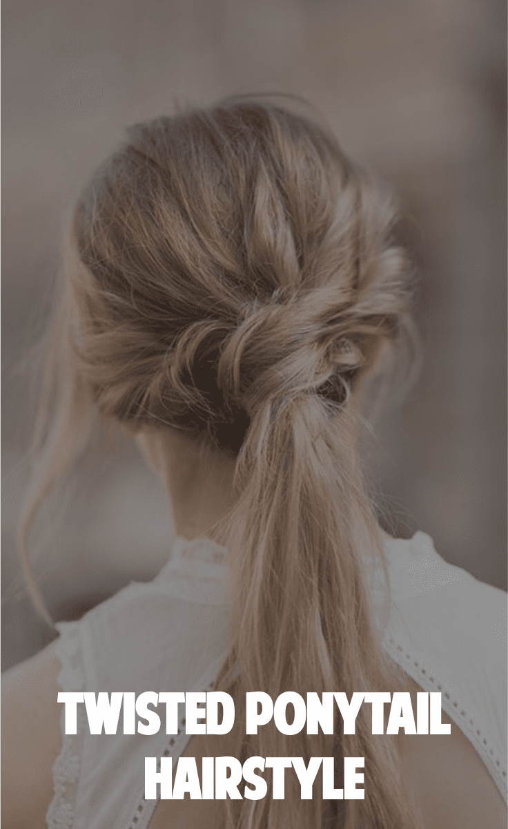 Beautiful Twisted Ponytail Hairstyle – Tutorials, Videos, Outfits To Pair With, etc