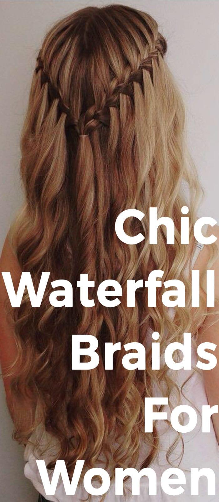 Chic Waterfall Braids For Women