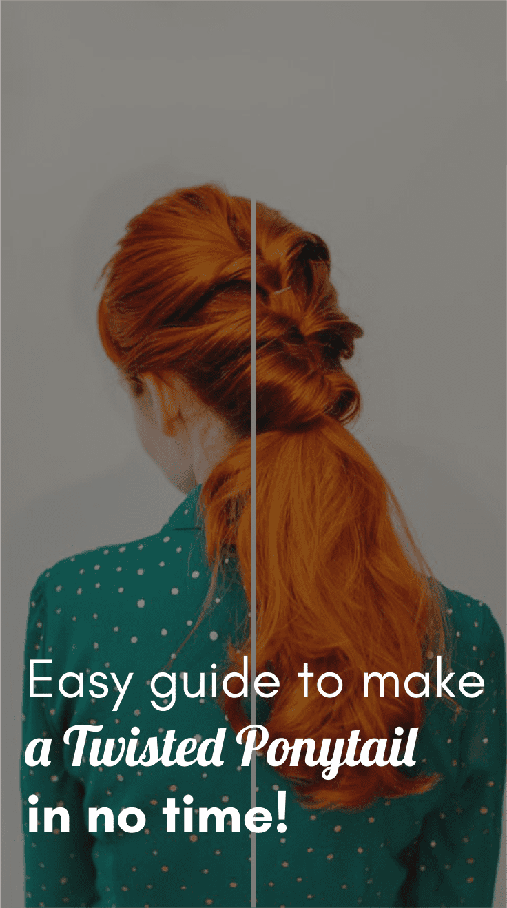 Easy Guide To Make A Twisted Ponytail
