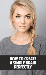 7 Tips You Should Keep In Mind While Making A Simple Braid