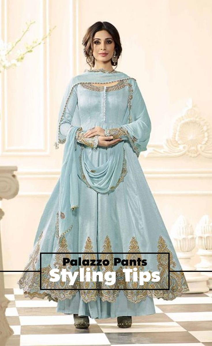 Tips Women Must Keep In Mind While Styling Palazzo Pants