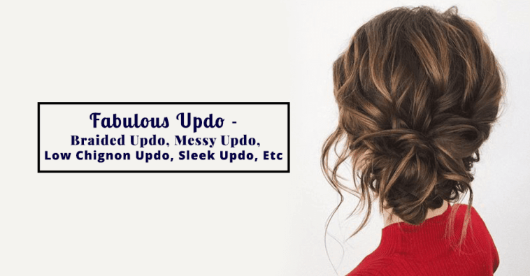 Top 20 Fabulous Updo Wedding Hairstyles: 10 Jaw Dropping Types Of Updo Hairstyles Women Should Know