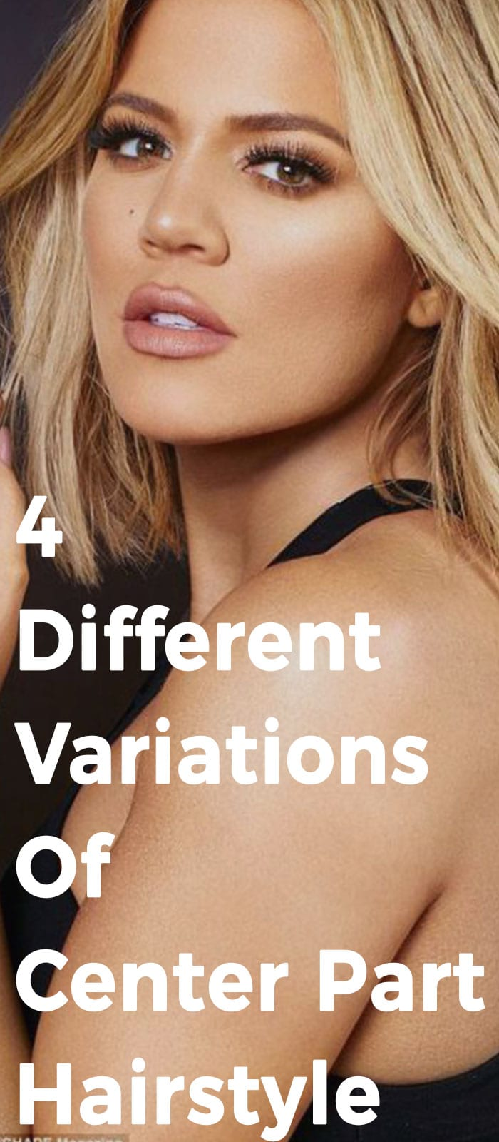 4 Different Variations Of Center Part Hairstyle