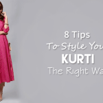 8 Tips For Women To Style Your Kurti The Right Way