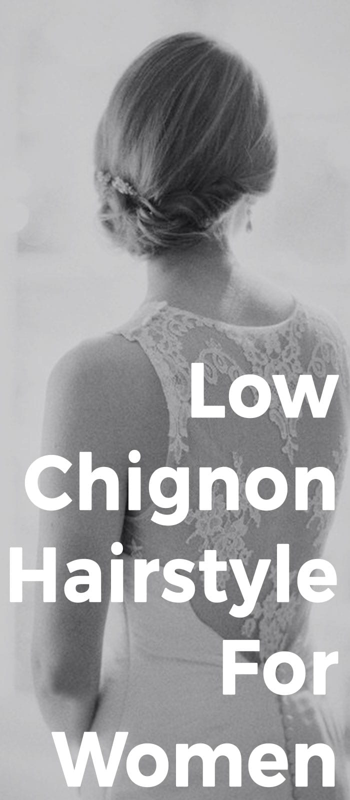 Low Chignon Hairstyle For Women