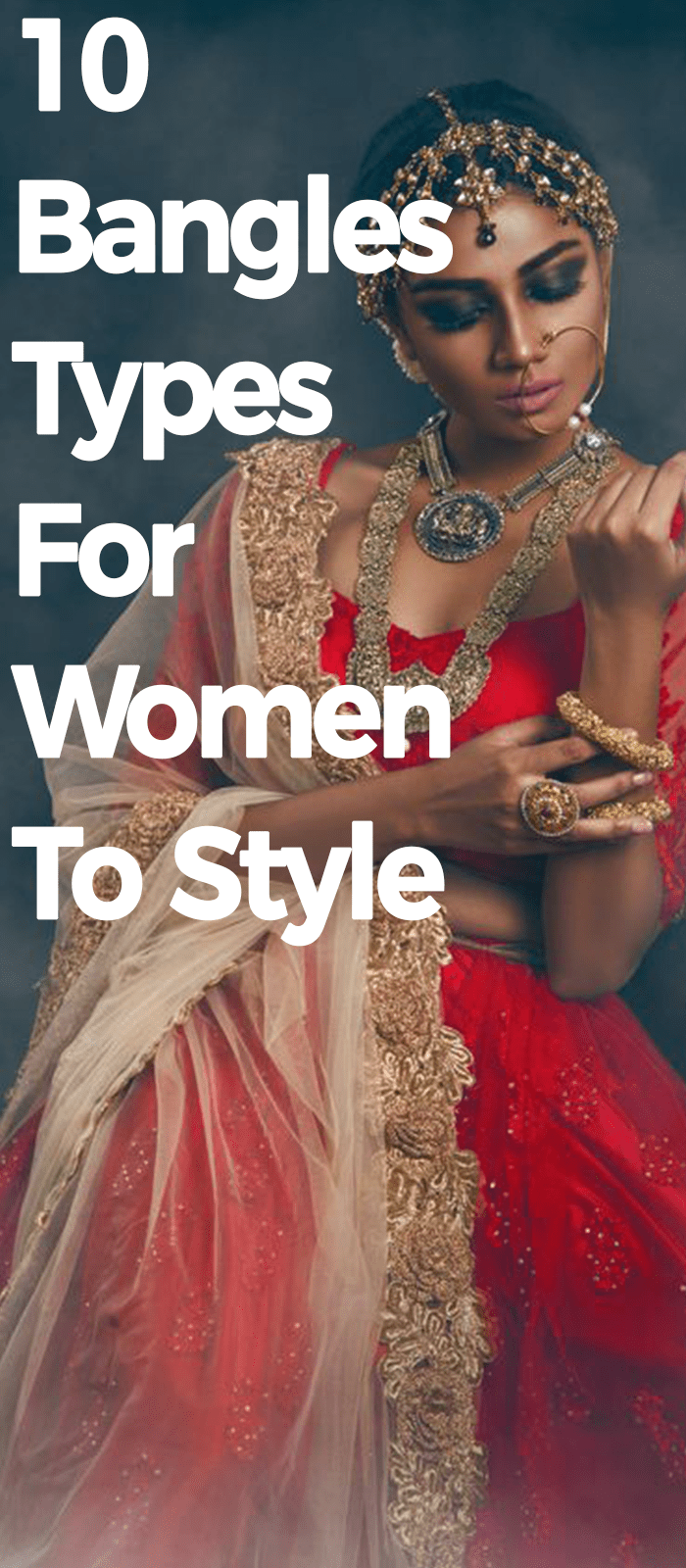 10 Bangles Types For Women To Style!