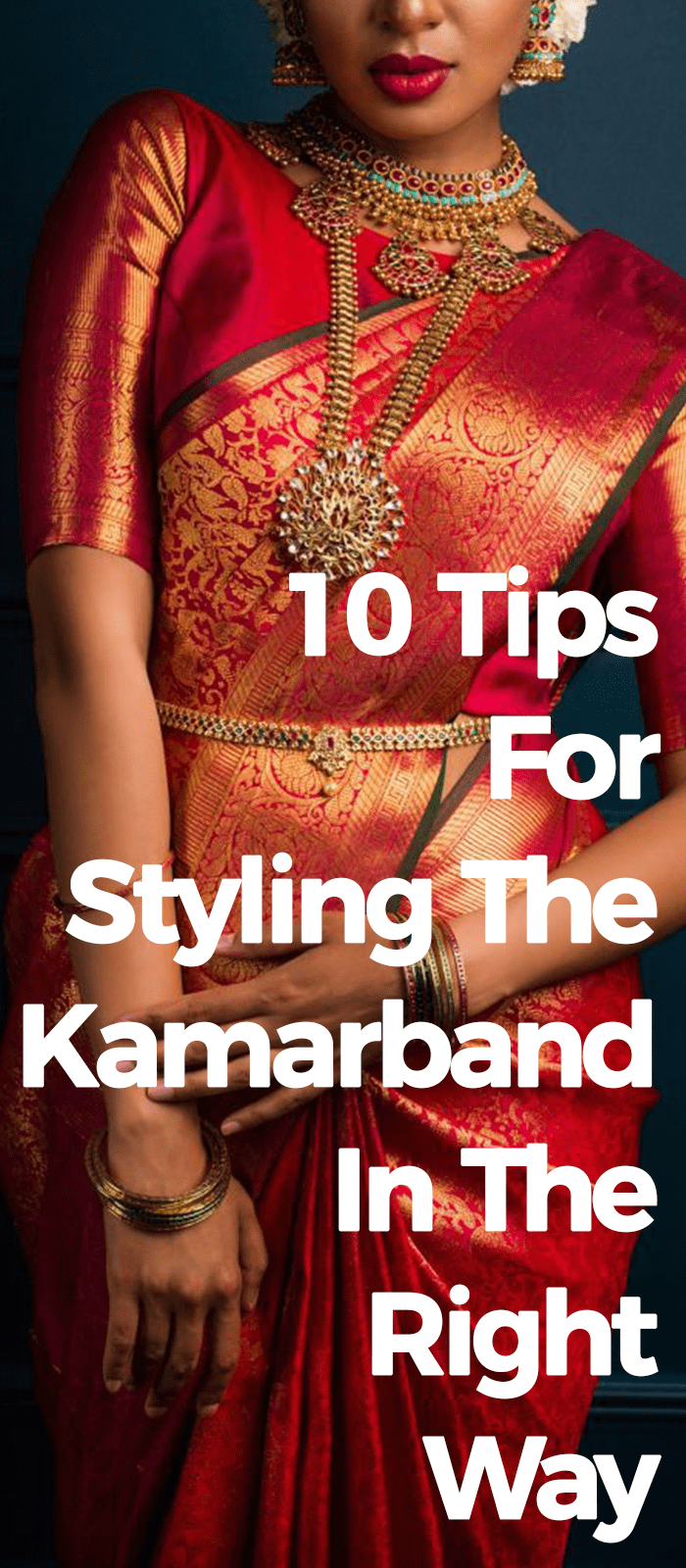 10 Tip For Styling The Kamarband In The Right Way
