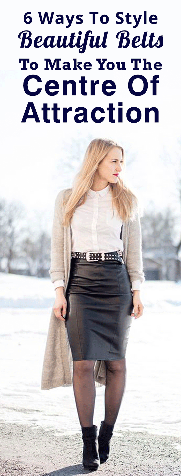 6 Ways To Style Beautiful Belts To Make You The Centre Of Attraction
