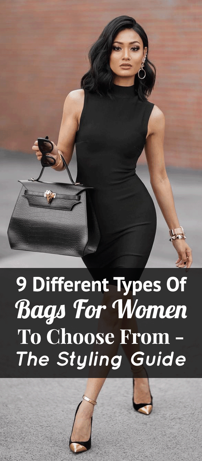 9 Different Types Of Bags For Women To Choose From- The Styling Guide