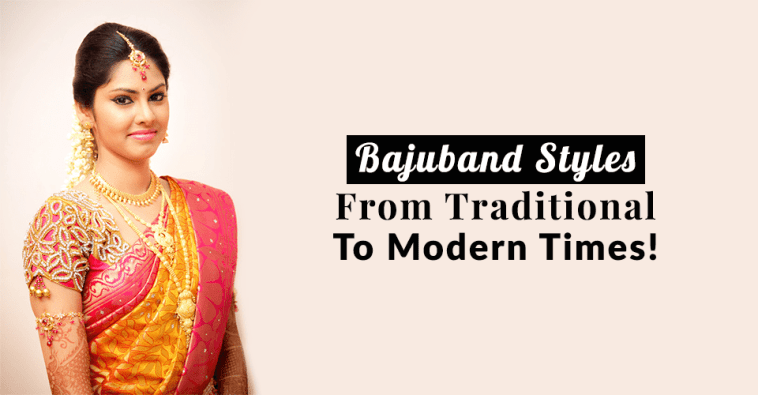 Bajuband Styles – From Traditional To Modern Times!