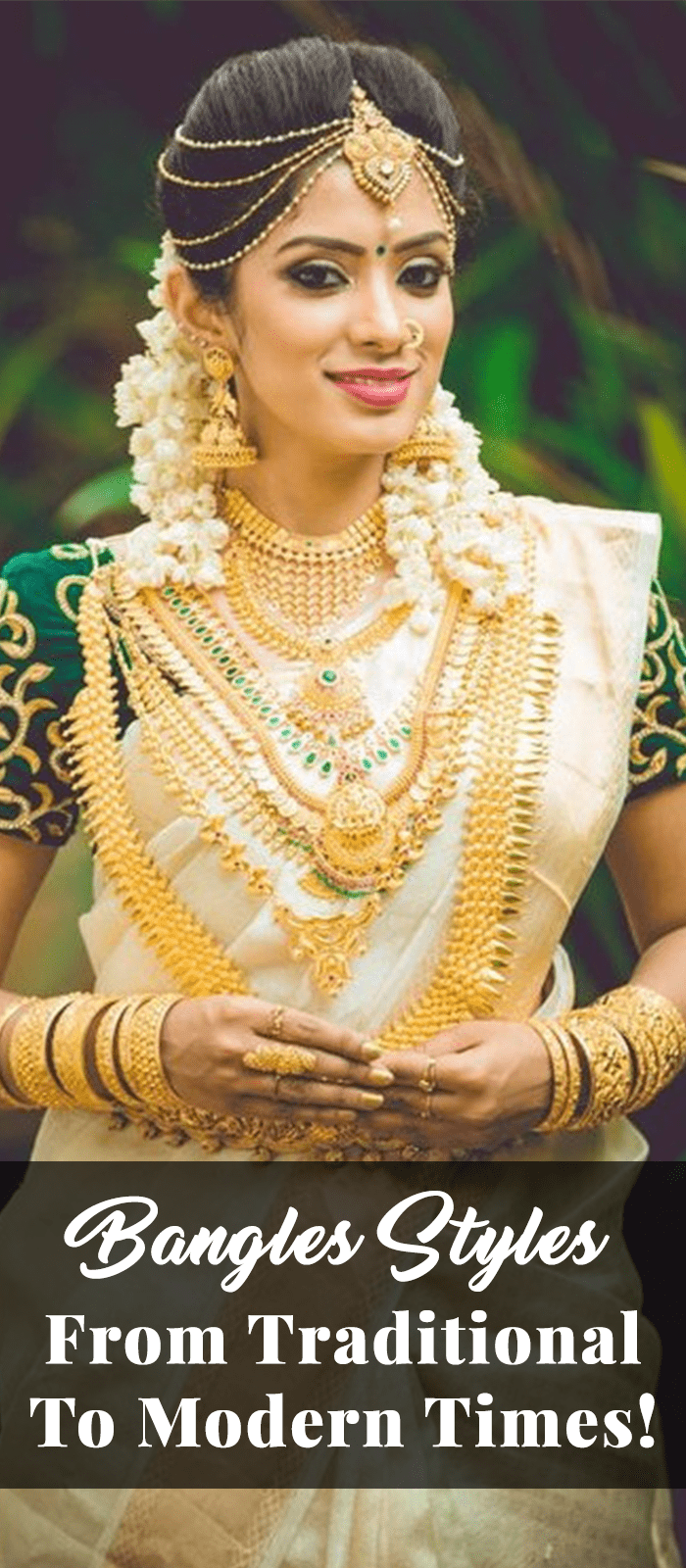 Bangles Styles – From Traditional To Modern Times!
