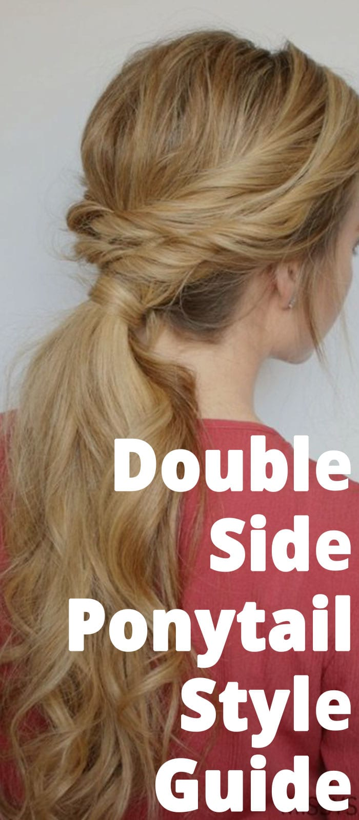 Double Side Ponytail Style Guide!