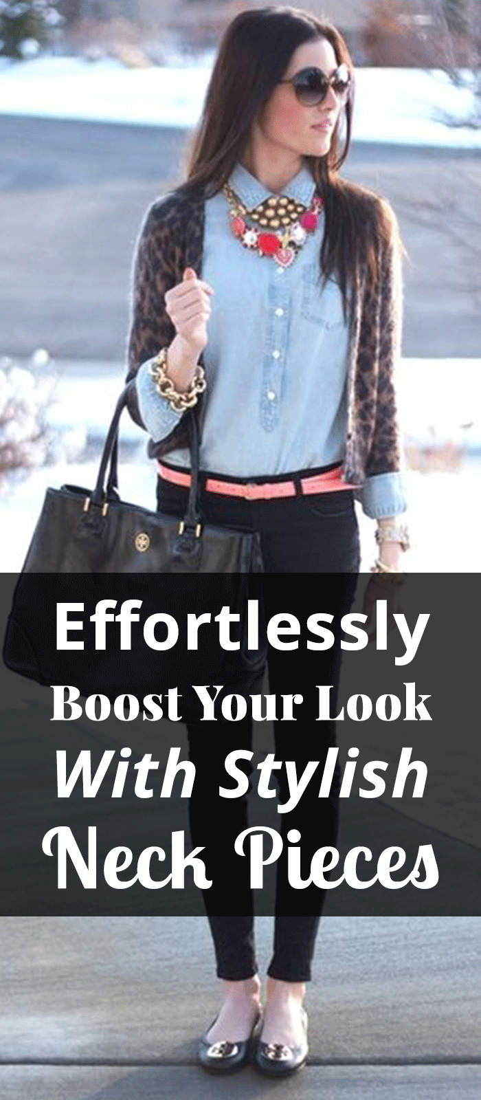 Effortlessly Boost Your Look With Stylish Neck Pieces