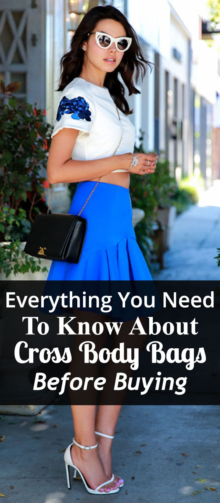 Everything You Need To Know About Cross Body Bags Before Buying