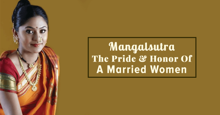 Mangalsutra – Pride & Honor Of A Married Women