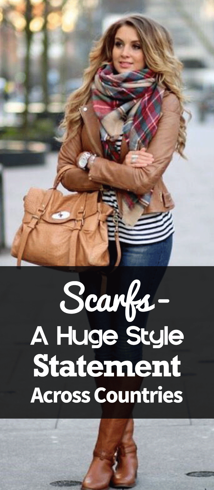 Scarfs - A Huge Style Statement Across Countries