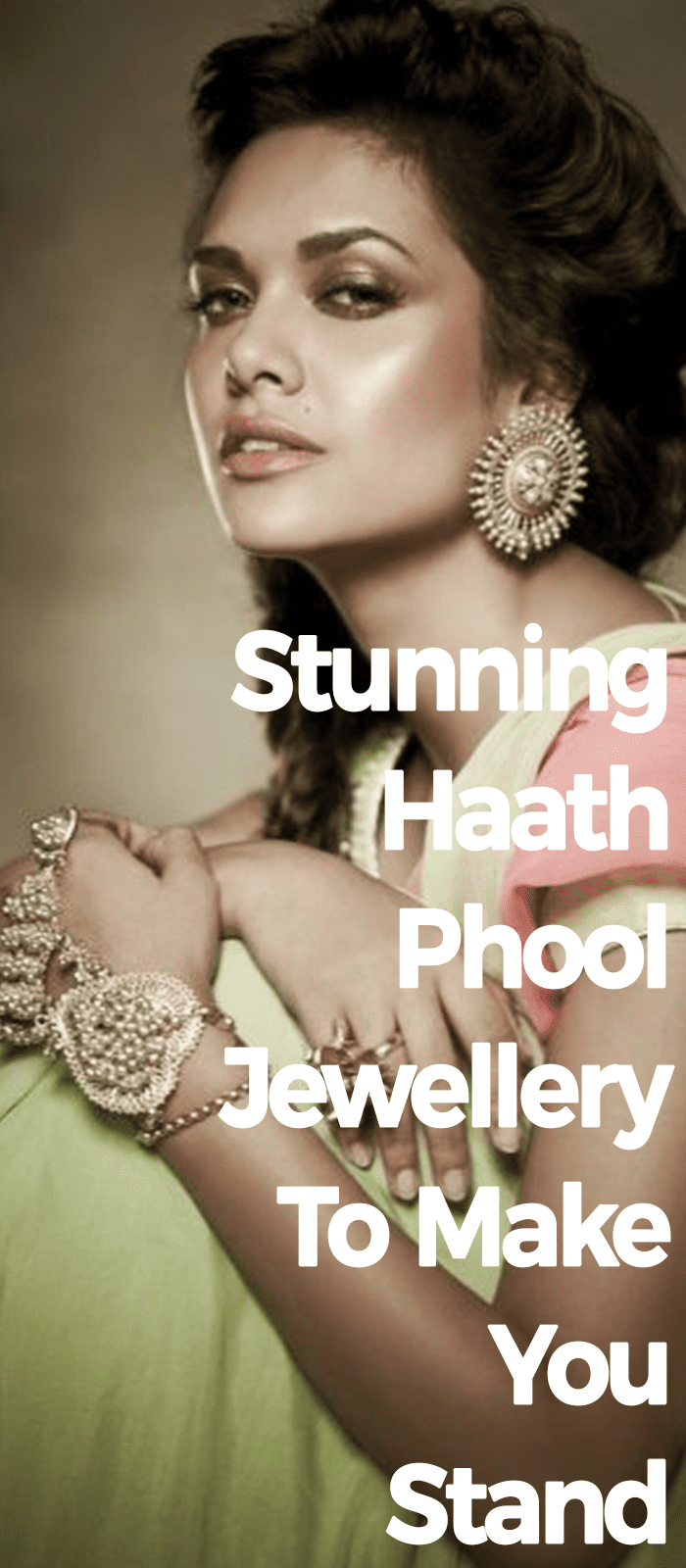 Stunning Haath Phool Jewellery To Make You Stand.