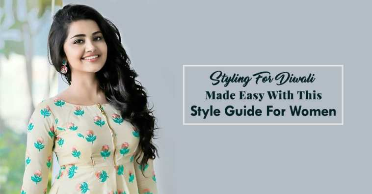 Styling For Diwali Made Easy With This Style Guide For Women