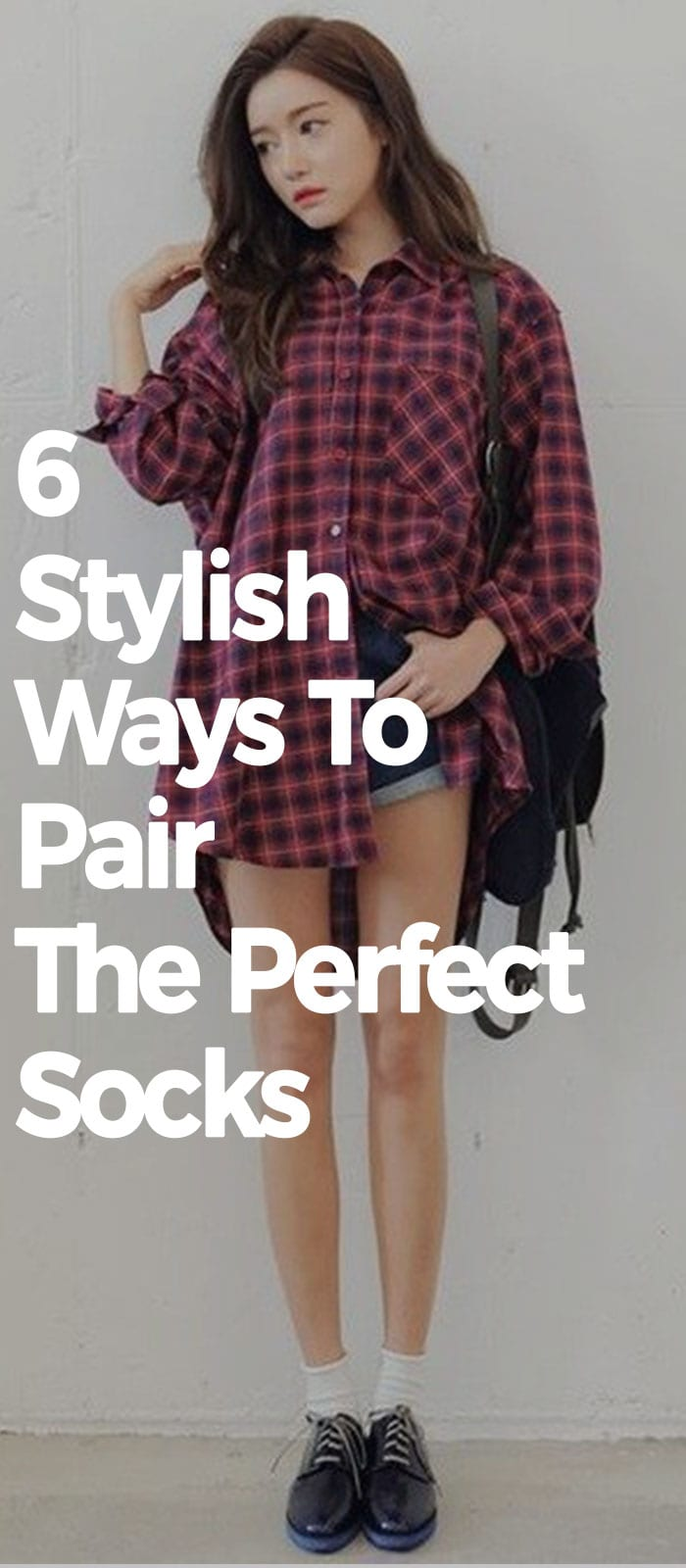 6 Stylish Ways To Pair The Perfect Sock